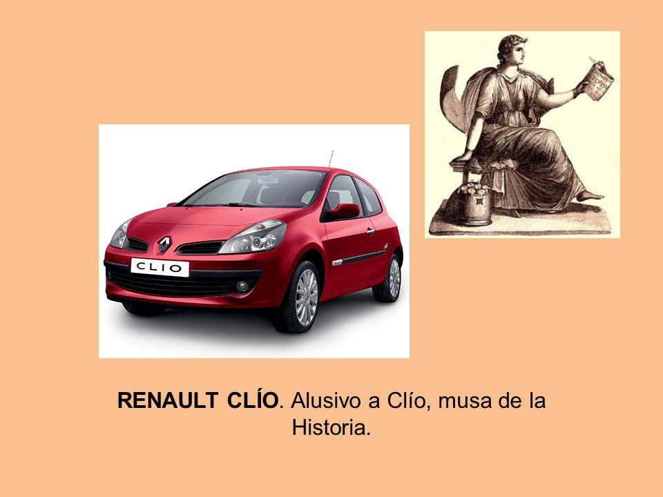 RENAULT CLÍO. Alusivo a Clío, musa de la Historia.