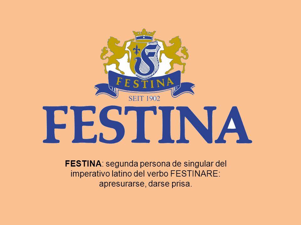 FESTINA: segunda persona de singular del imperativo latino del verbo FESTINARE: apresurarse, darse prisa.