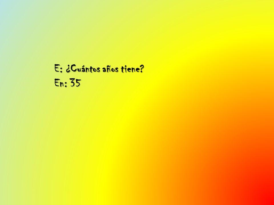 E: ¿A qué país.En: He querido decir al Estado español.