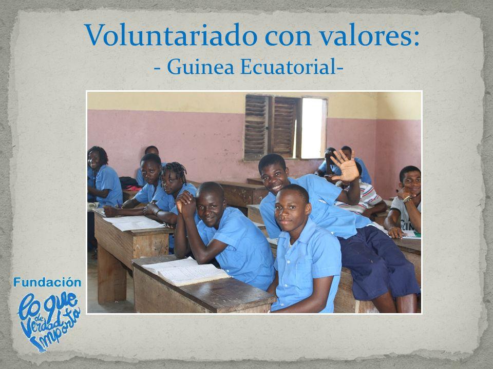 Voluntariado con valores: - Guinea Ecuatorial-