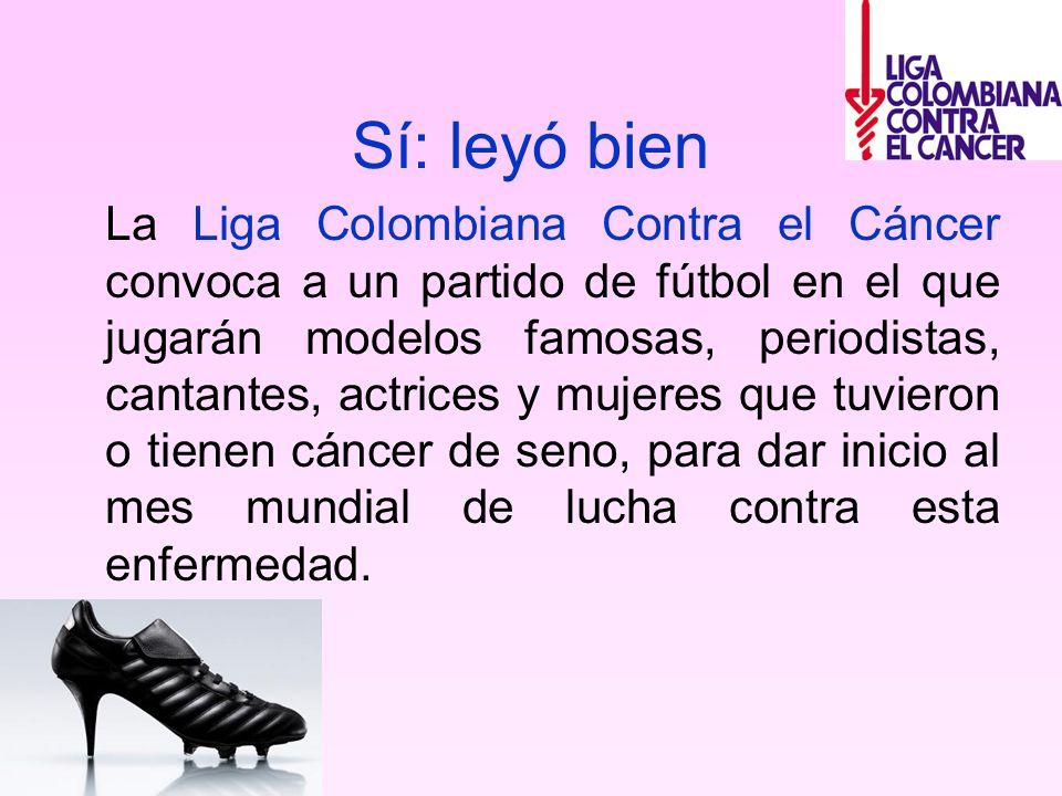 Sí: leyó bien La Liga Colombiana Contra el Cáncer convoca a un partido de fútbol en el que jugarán modelos famosas, periodistas, cantantes, actrices y