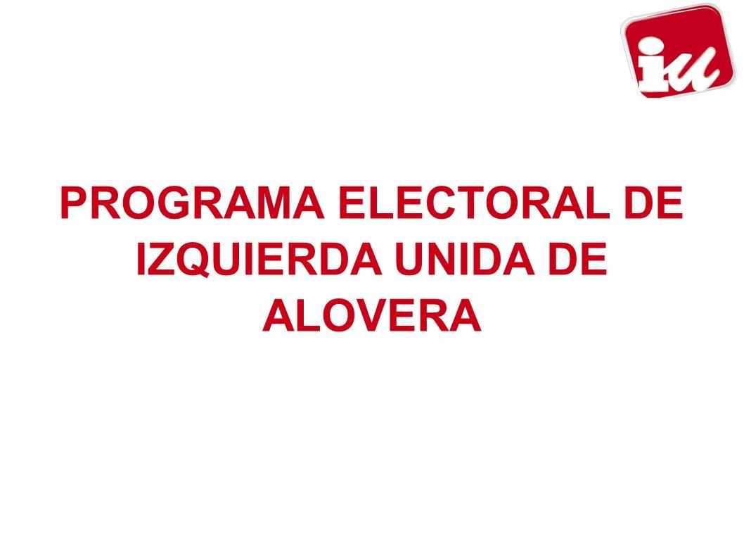 PROGRAMA ELECTORAL DE IZQUIERDA UNIDA DE ALOVERA