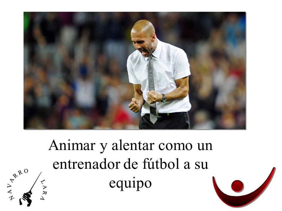 Animar y alentar como un entrenador de fútbol a su equipo
