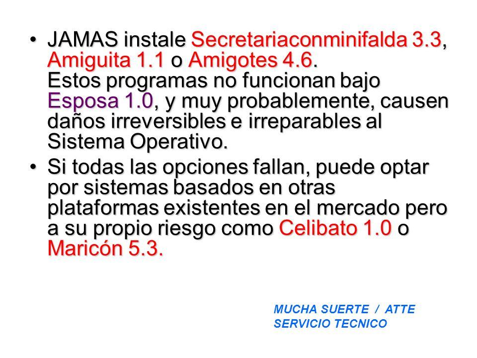 JAMAS instale Secretariaconminifalda 3.3, Amiguita 1.1 o Amigotes 4.6.