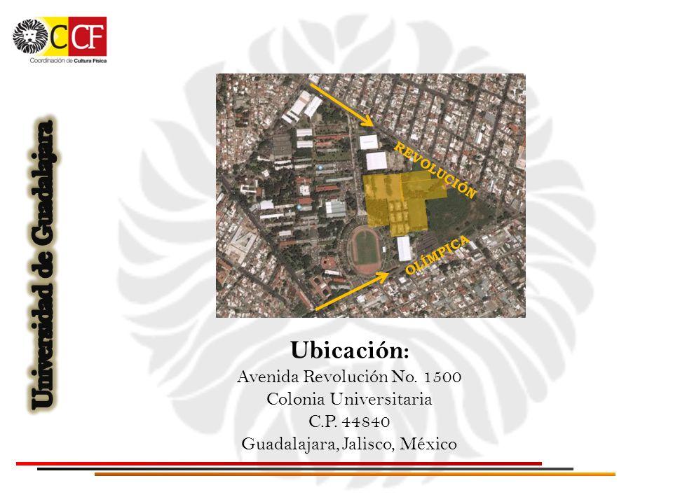 Ubicación: Avenida Revolución No. 1500 Colonia Universitaria C.P. 44840 Guadalajara, Jalisco, México OLÍMPICA REVOLUCIÓN
