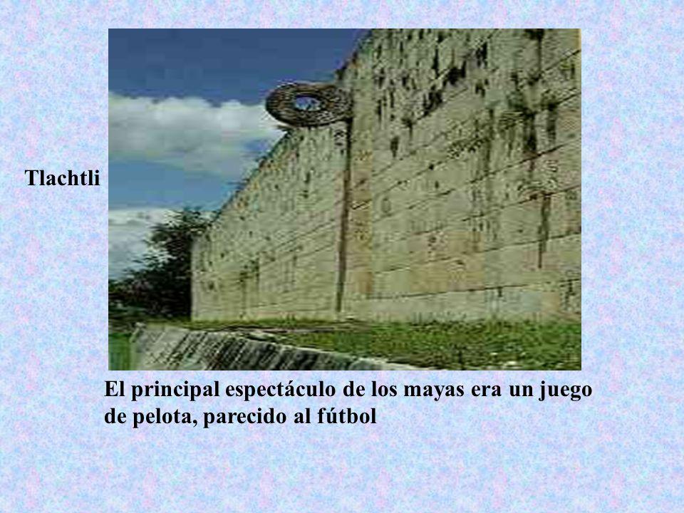El principal espectáculo de los mayas era un juego de pelota, parecido al fútbol Tlachtli