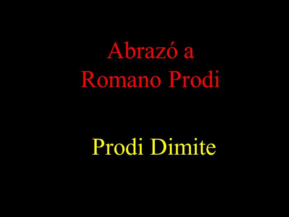 Abrazó a Romano Prodi Prodi Dimite