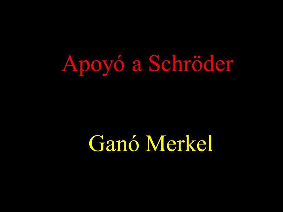 Apoyó a Schröder Ganó Merkel