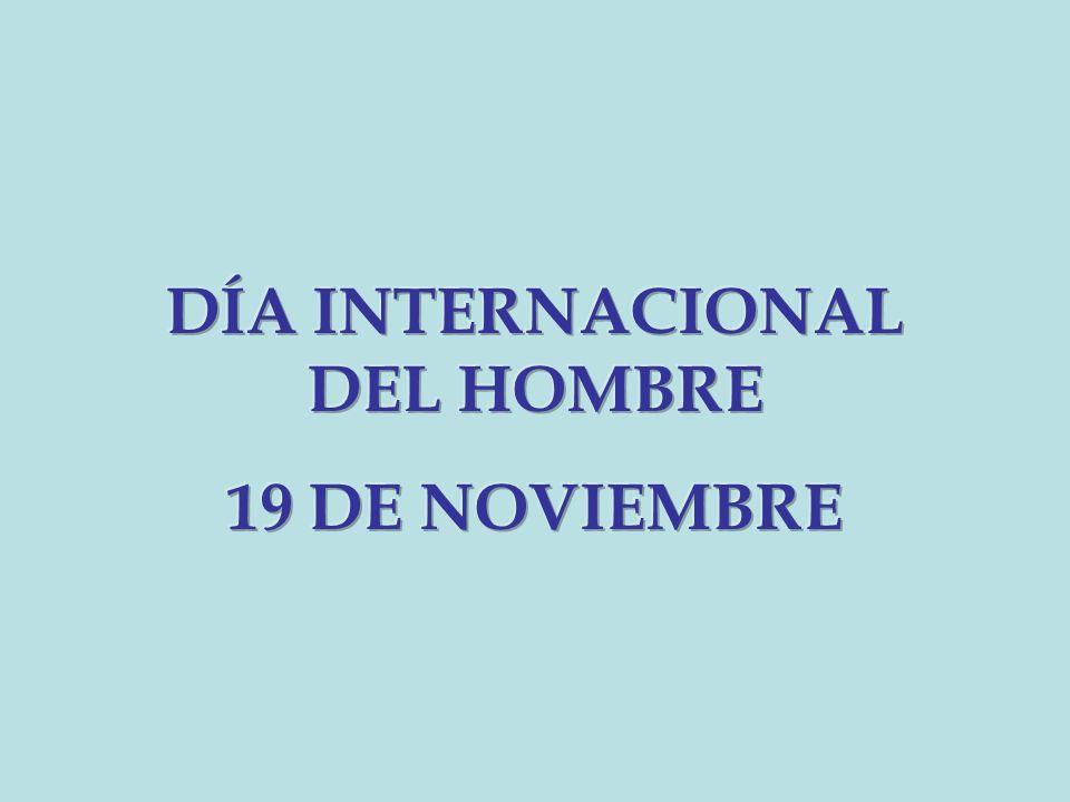 El Día Internacional del Hombre (DIH) es un evento internacional celebrado el 19 de noviembre.