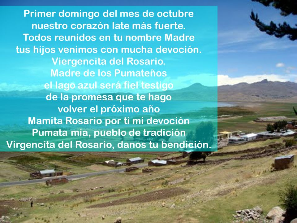 Patrona de Pomata, junto al lago Titicaca Sincronizada Composición: Juan Braulio Arzoz