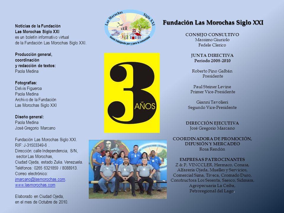 Noticias de la Fundación Las Morochas Siglo XXI es un boletín informativo virtual de la Fundación Las Morochas Siglo XXI.