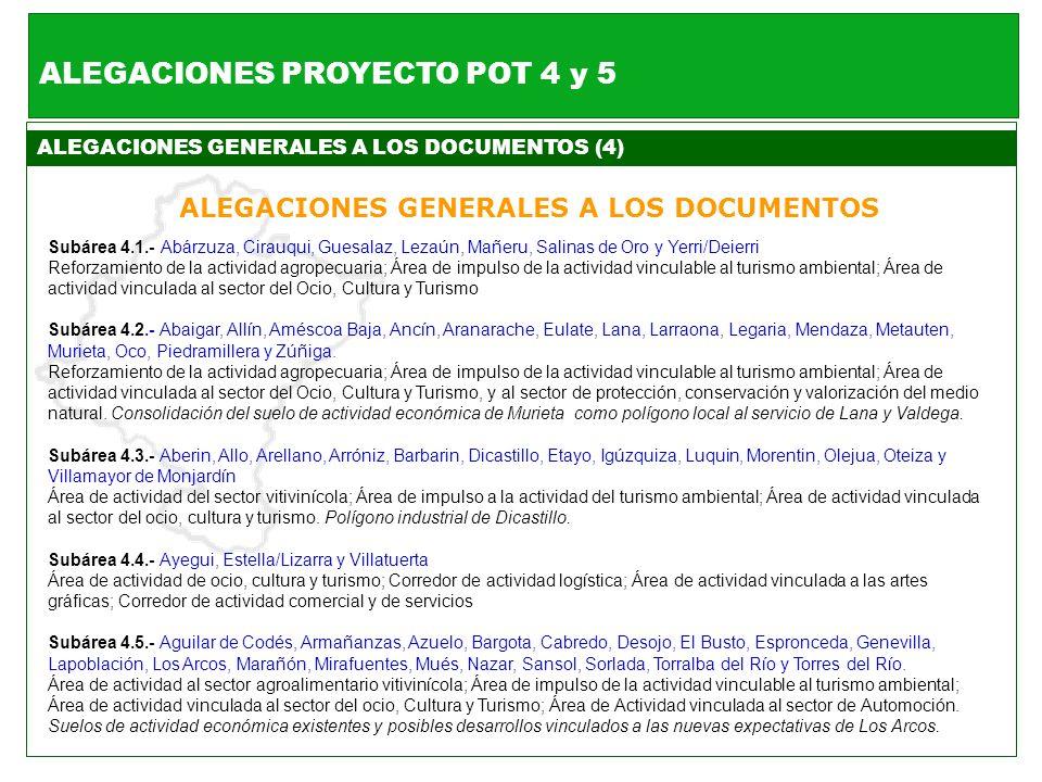 ALEGACIONES GENERALES A LOS DOCUMENTOS (4) ALEGACIONES GENERALES A LOS DOCUMENTOS Subárea 4.1.- Abárzuza, Cirauqui, Guesalaz, Lezaún, Mañeru, Salinas
