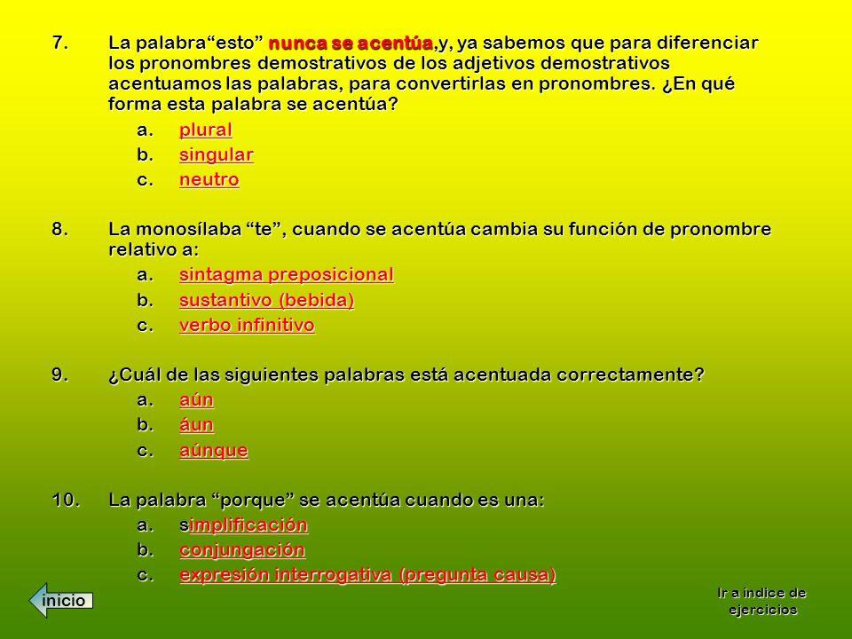 7.La palabraesto nunca se acentúa,y, ya sabemos que para diferenciar los pronombres demostrativos de los adjetivos demostrativos acentuamos las palabr
