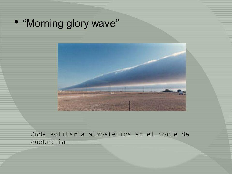 Morning glory wave Onda solitaria atmosférica en el norte de Australia