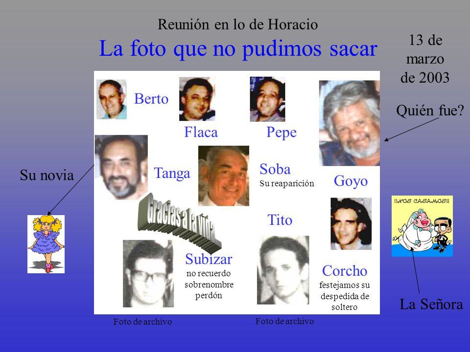 EN LO DE LA FLACA Gonzalez Prada-Tanga-Paco- Chupete-Juanito-Berto-Tano Mingo-Rula-Yo-Pepe-Güido-Corcho-Miguelito-Mario 1ra. REUNION DEL TERCER MILENI