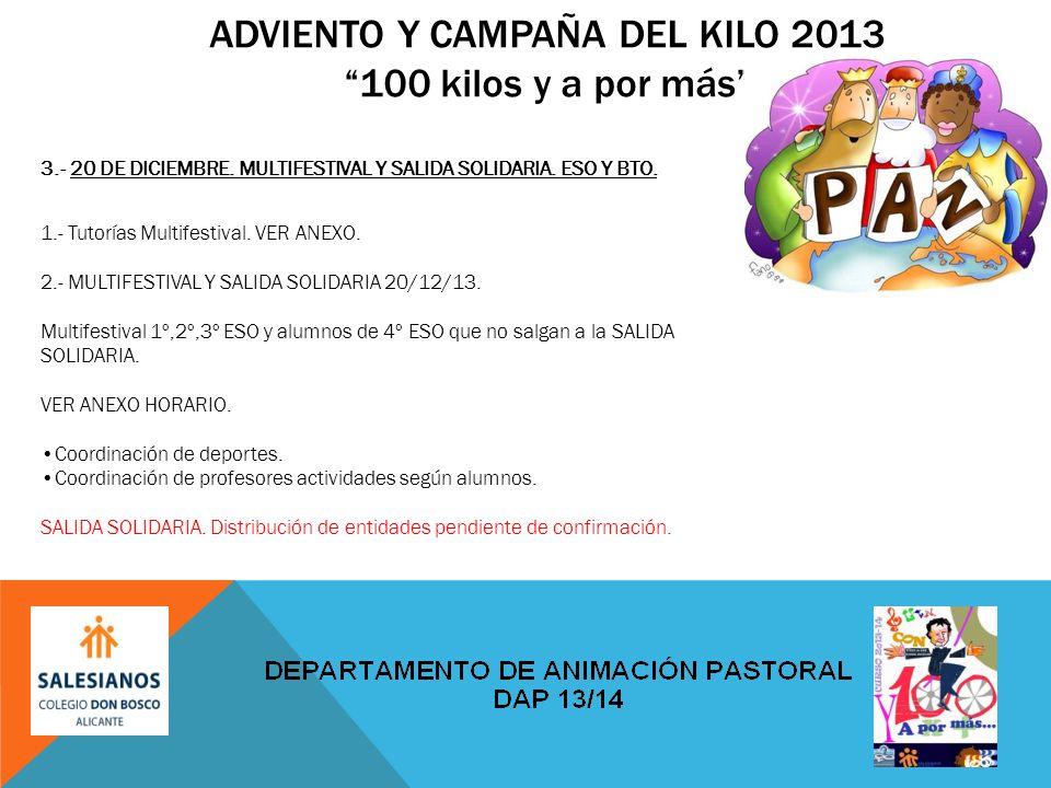 ADVIENTO Y CAMPAÑA DEL KILO 2013100 kilos y a por más 3.- 20 DE DICIEMBRE.