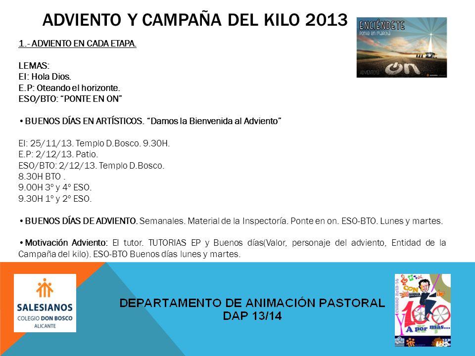ADVIENTO Y CAMPAÑA DEL KILO 2013 1.- ADVIENTO EN CADA ETAPA.