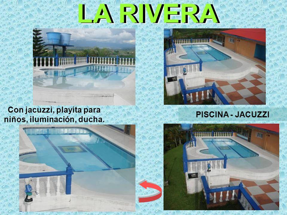 LA RIVERA PISCINA - JACUZZI Con jacuzzi, playita para niños, iluminación, ducha.