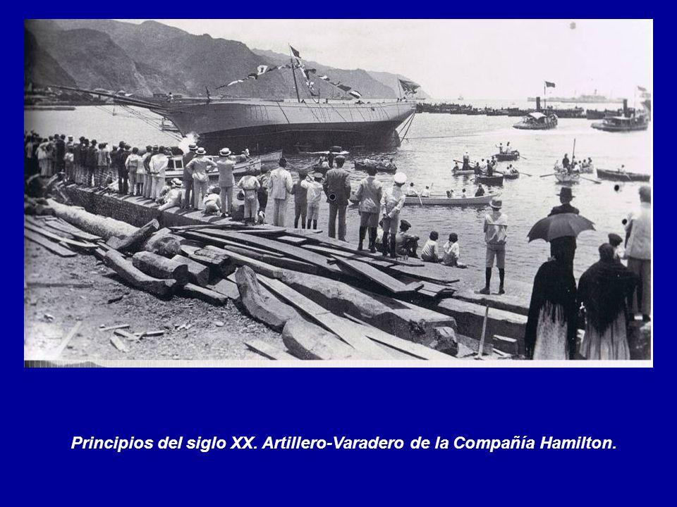 Principios del siglo XX. Artillero-Varadero de la Compañía Hamilton.