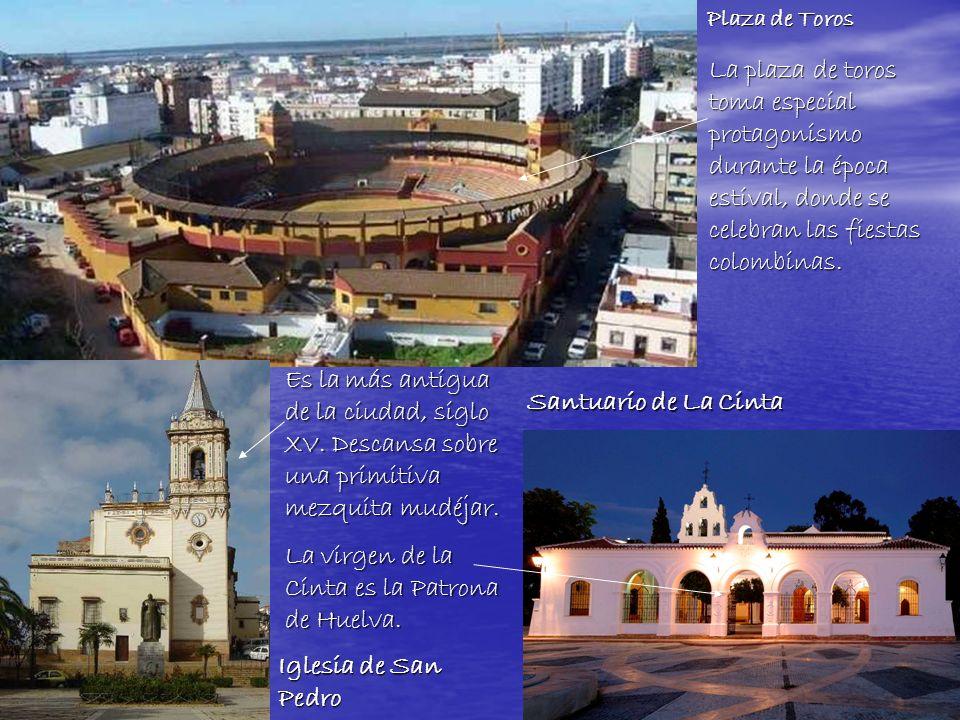 También la feria es muy popular, aquí se le llama Colombinas, en honor al descubridor de América, Colon, muy vinculado a la historia de Huelva.