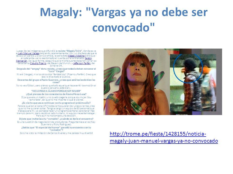 Magaly critica a los fantásticos Tras ampay al Loco Vargas, la Urraca espera que ya no llamen a los Cuatro Fantásticos a la selección.