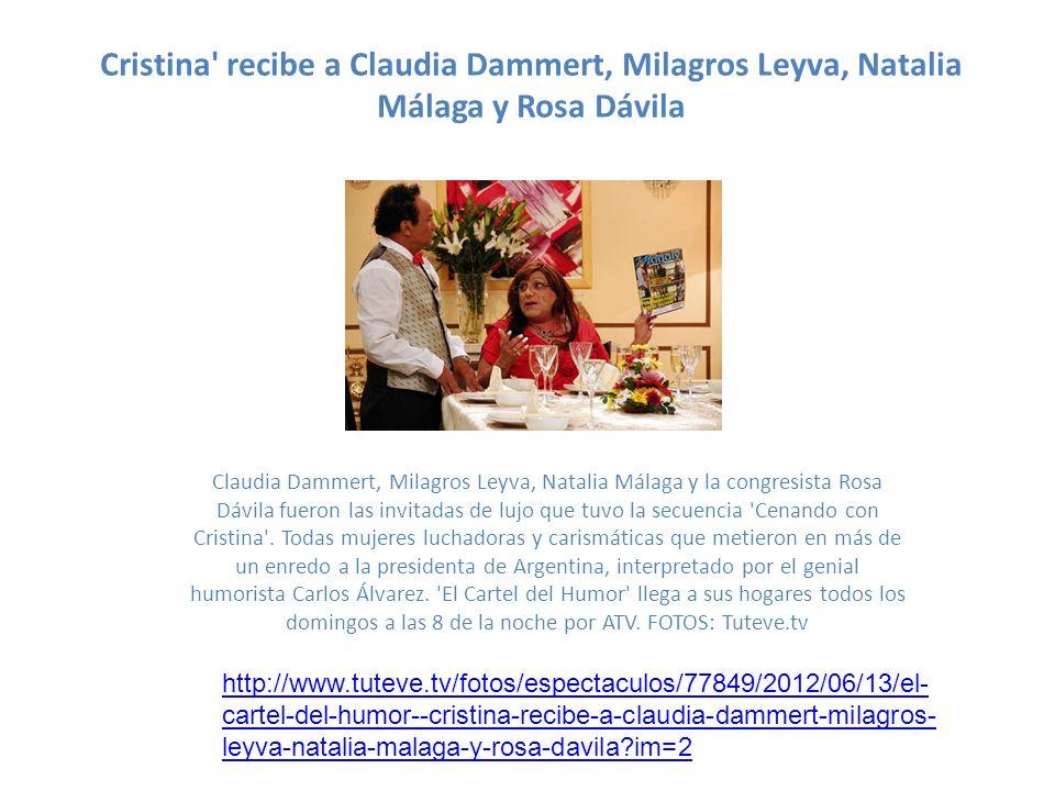Presidenta Cristina este domingo en El Cartel del Humor La polémica presidenta argentina Cristina, interpretada por Carlos Álvarez, tendrá como invitadas de lujo a cuatro destacadas damas en la secuencia de La Cena de Gala de El Cartel del Humor.