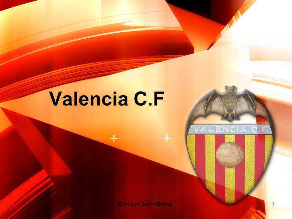 Enrique Sanz Bisbal1 Valencia C.F
