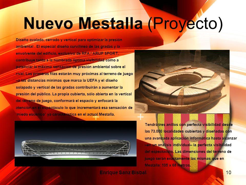Nuevo Mestalla (Proyecto) Enrique Sanz Bisbal10 Tendrá tres anillos con perfecta visibilidad desde las 73.000 localidades cubiertas y diseñadas con un