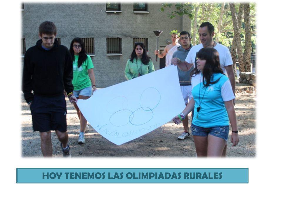 HOY TENEMOS LAS OLIMPIADAS RURALES