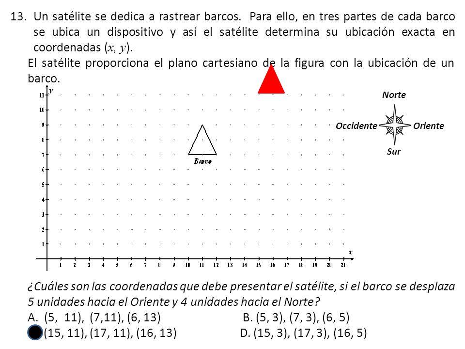 13.Un satélite se dedica a rastrear barcos. Para ello, en tres partes de cada barco se ubica un dispositivo y así el satélite determina su ubicación e