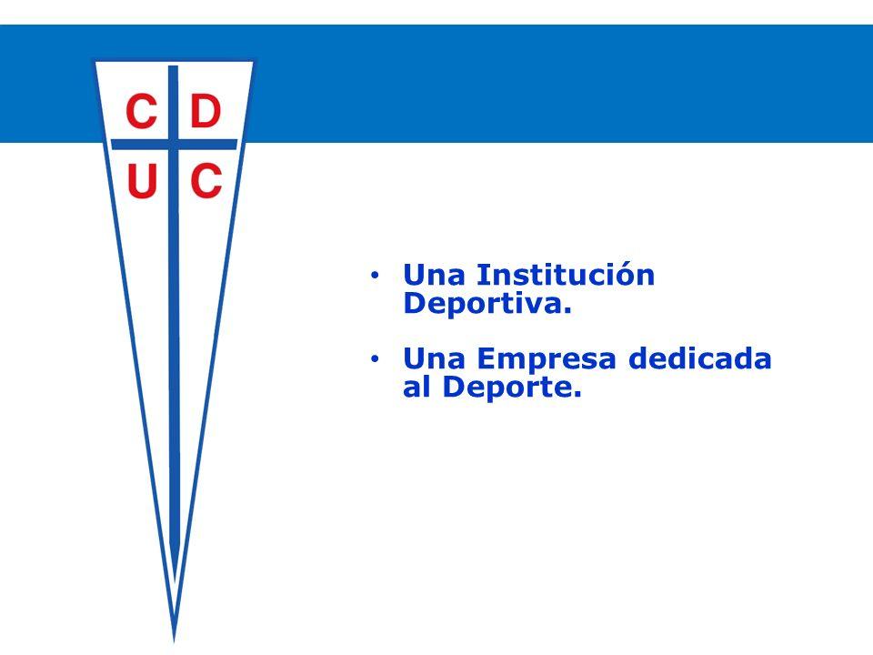 Una Institución Deportiva. Una Empresa dedicada al Deporte.