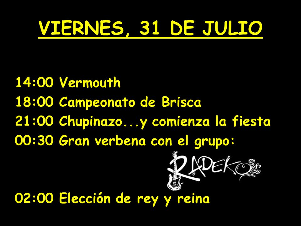 QUINTANILLA DE LAS VIÑAS 2007 31 DE JULIO, 1, 2, y 6 de AGOSTO FIESTAS EN HONOR A SAN JUSTO Y SAN PASTOR