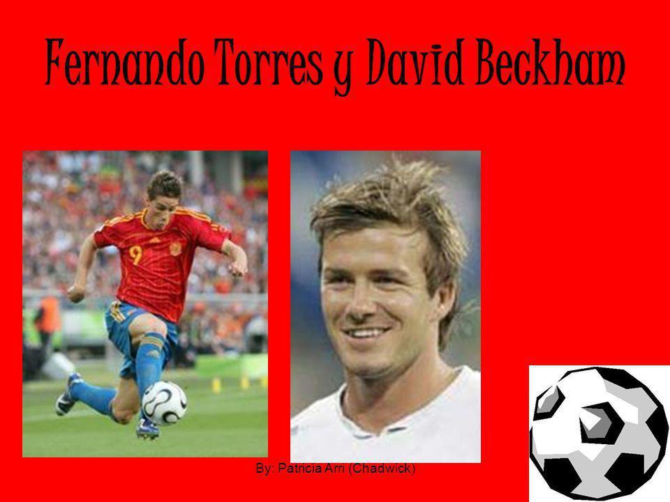 Fernando Torres y David Beckham By: Patricia Arri (Chadwick)