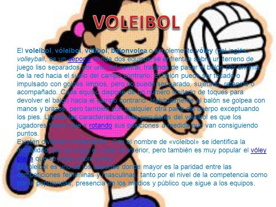 El voleibol, vóleibol, vólibol, balonvolea o simplemente vóley (del inglés: volleyball, es un deporte donde dos equipos se enfrentan sobre un terreno