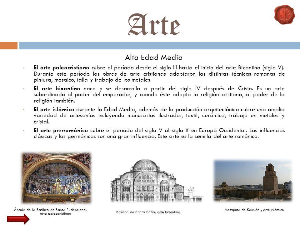 Alta Edad Media El arte paleocristiano cubre el período desde el siglo III hasta el inicio del arte Bizantino (siglo V). Durante este período las obra