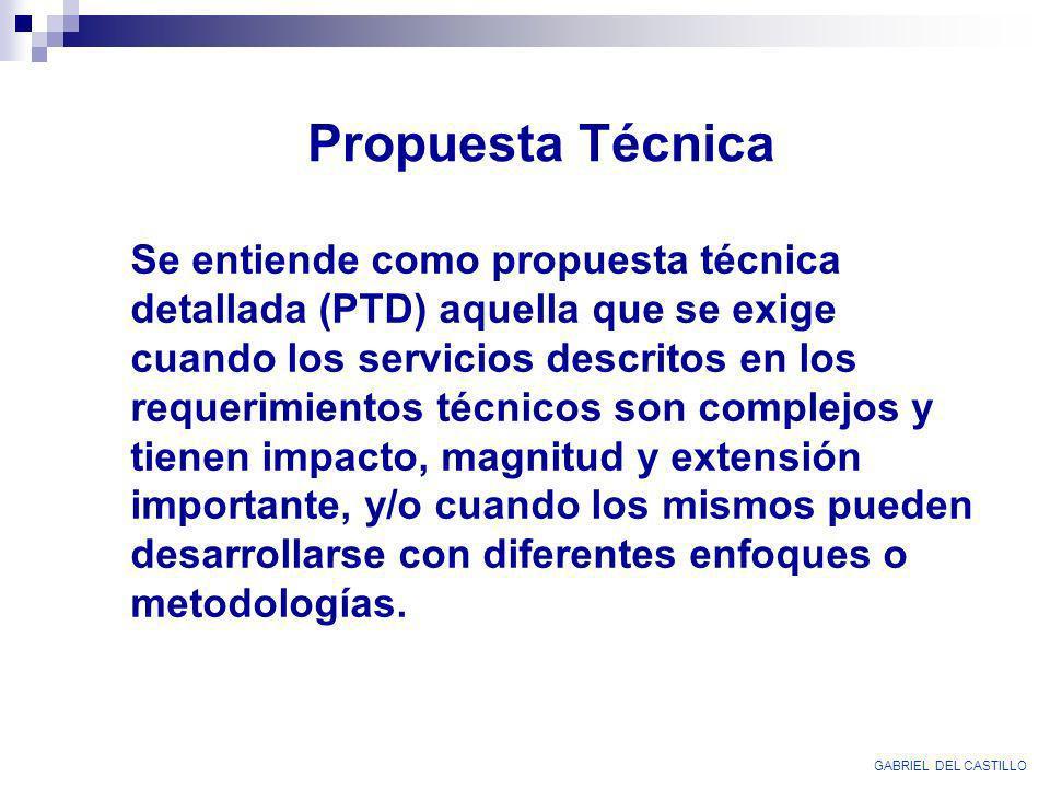 Se entiende como propuesta técnica detallada (PTD) aquella que se exige cuando los servicios descritos en los requerimientos técnicos son complejos y