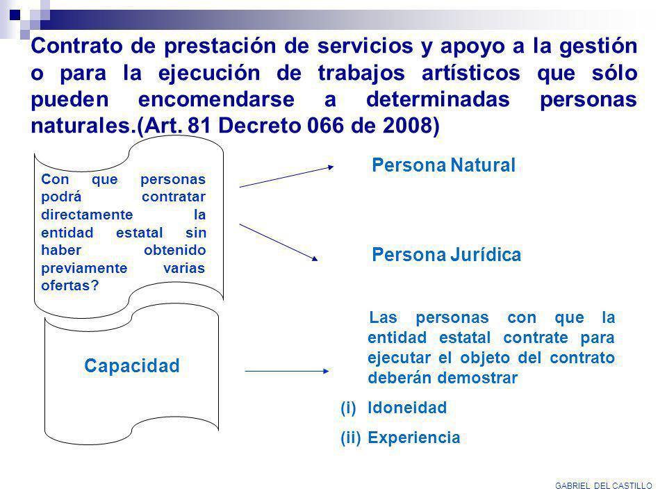 Contrato de prestación de servicios y apoyo a la gestión o para la ejecución de trabajos artísticos que sólo pueden encomendarse a determinadas person