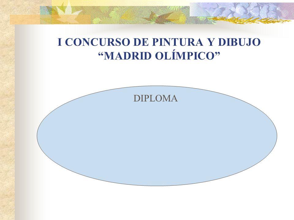 I CONCURSO DE PINTURA Y DIBUJO MADRID OLÍMPICO DIPLOMA