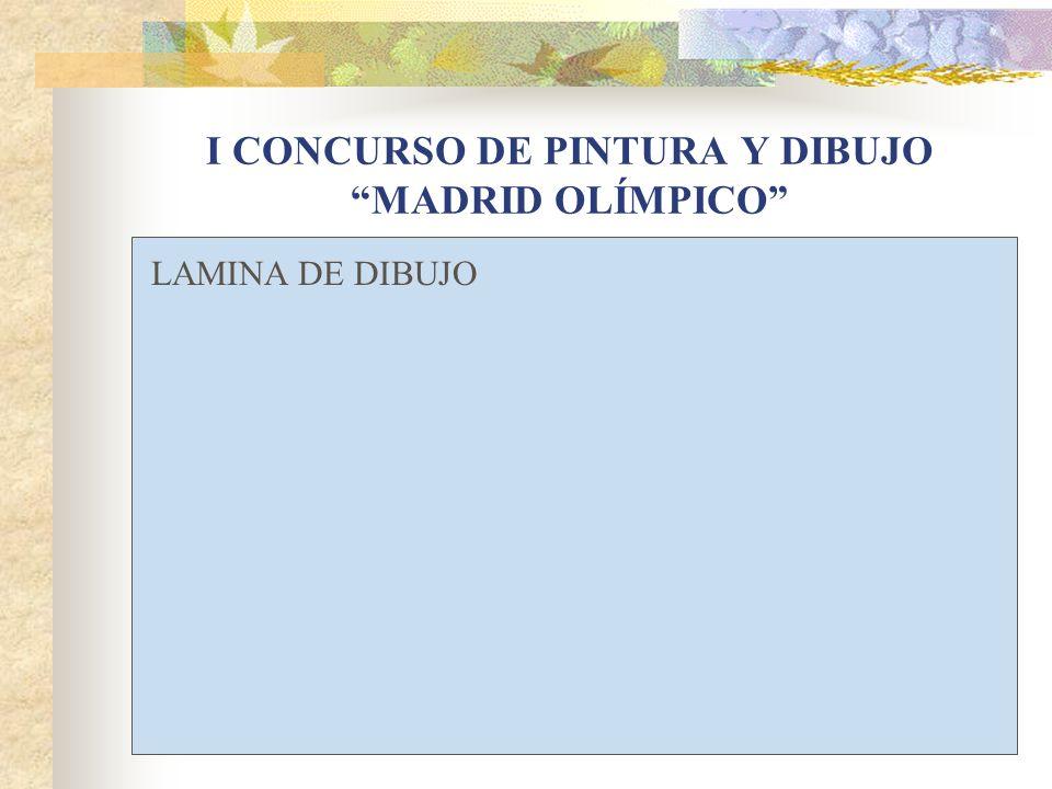 I CONCURSO DE PINTURA Y DIBUJO MADRID OLÍMPICO LAMINA DE DIBUJO