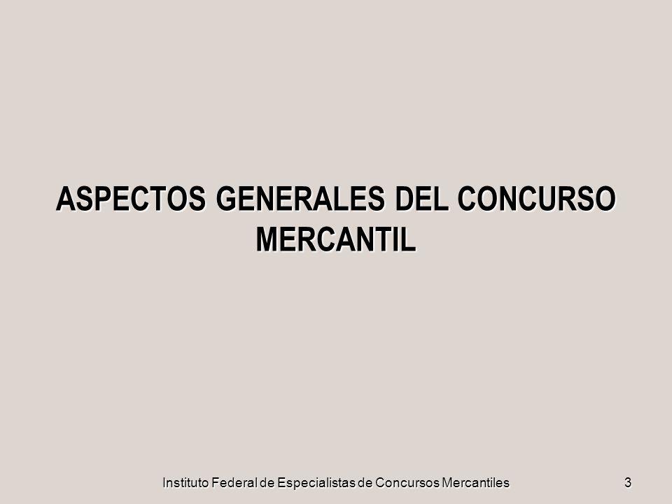 Instituto Federal de Especialistas de Concursos Mercantiles24 EL INSTITUTO FEDERAL DE ESPECIALISTAS DE CONCURSOS MERCANTILES EL INSTITUTO FEDERAL DE ESPECIALISTAS DE CONCURSOS MERCANTILES OBJETO 1: AUTORIZAR EL REGISTRO DE LAS PERSONAS QUE ACREDITEN CUBRIR LOS REQUISITOS NECESARIOS PARA REALIZAR LAS FUNCIONES DE VISITADOR, CONCILIADOR O SÍNDICO; CONSTITUIR Y MANTENER LOS REGISTROS DE ESPECIALISTAS Y ADMINISTRAR EL SISTEMA DE SU DESIGNACION, SUPERVISIÓN, CAPACITACIÓN, CALIFICACIÓN Y SANCION DEL DESEMPEÑO.