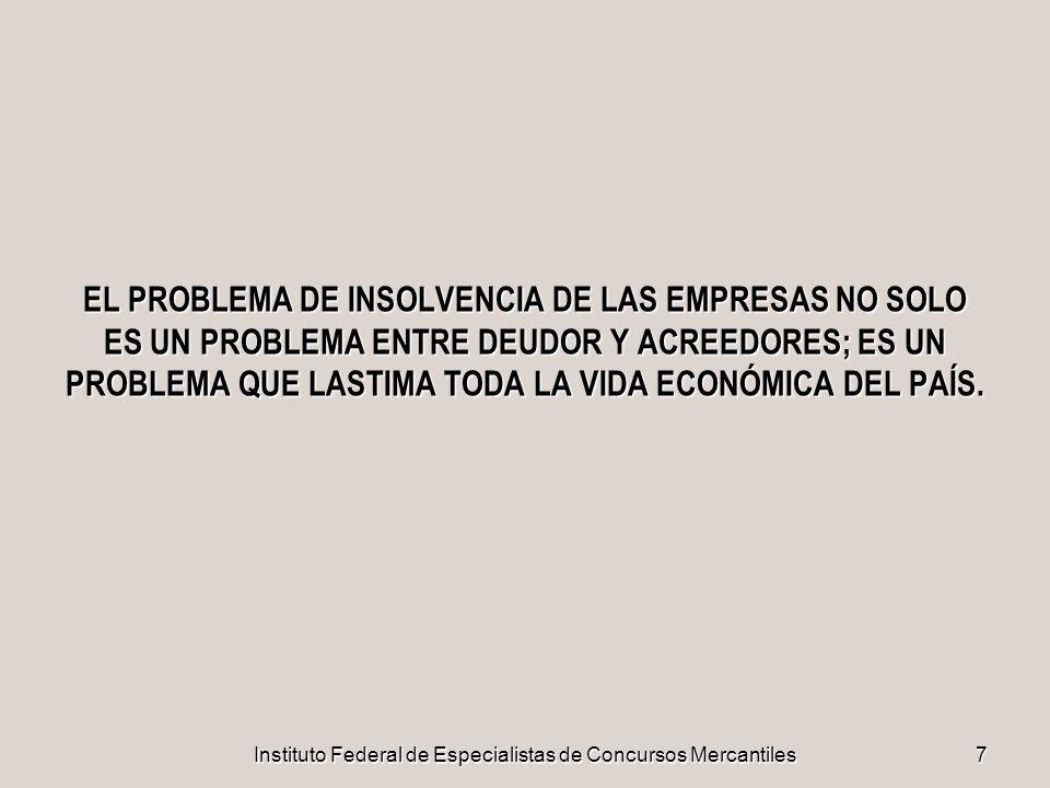 Instituto Federal de Especialistas de Concursos Mercantiles68 ETAPA DE QUIEBRA