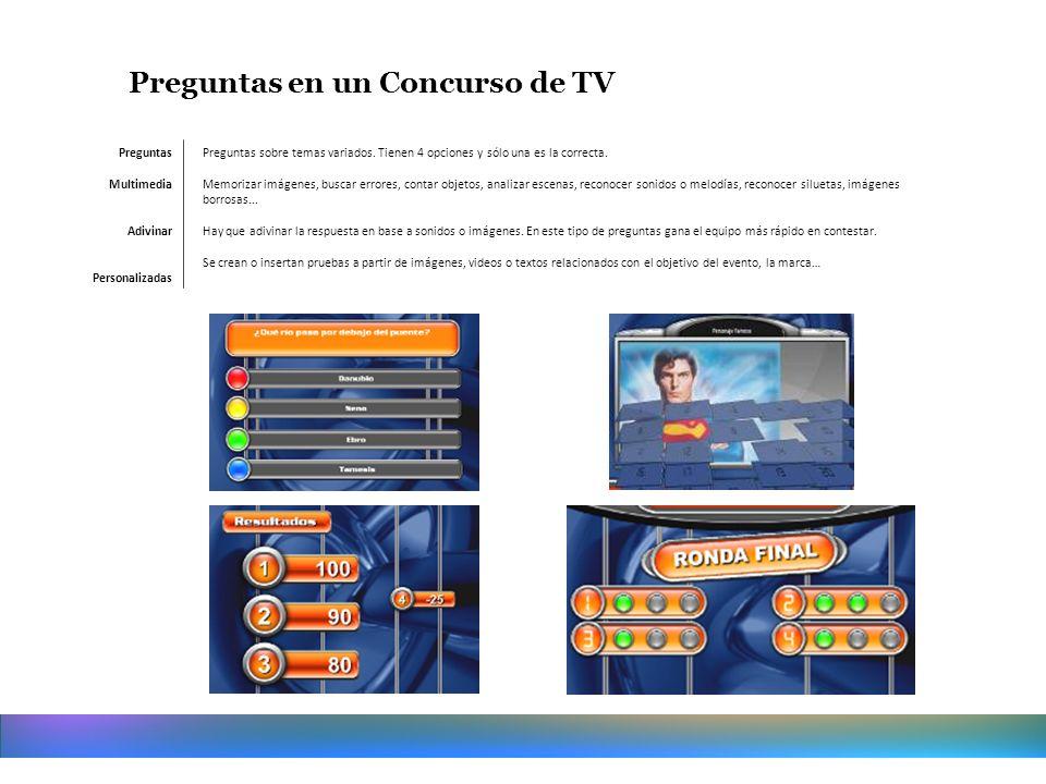 Preguntas en un Concurso de TV Preguntas sobre temas variados. Tienen 4 opciones y sólo una es la correcta. Memorizar imágenes, buscar errores, contar