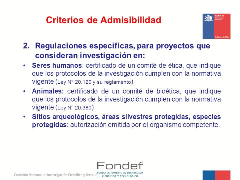 2.Regulaciones específicas, para proyectos que consideran investigación en: Seres humanos: certificado de un comité de ética, que indique que los prot