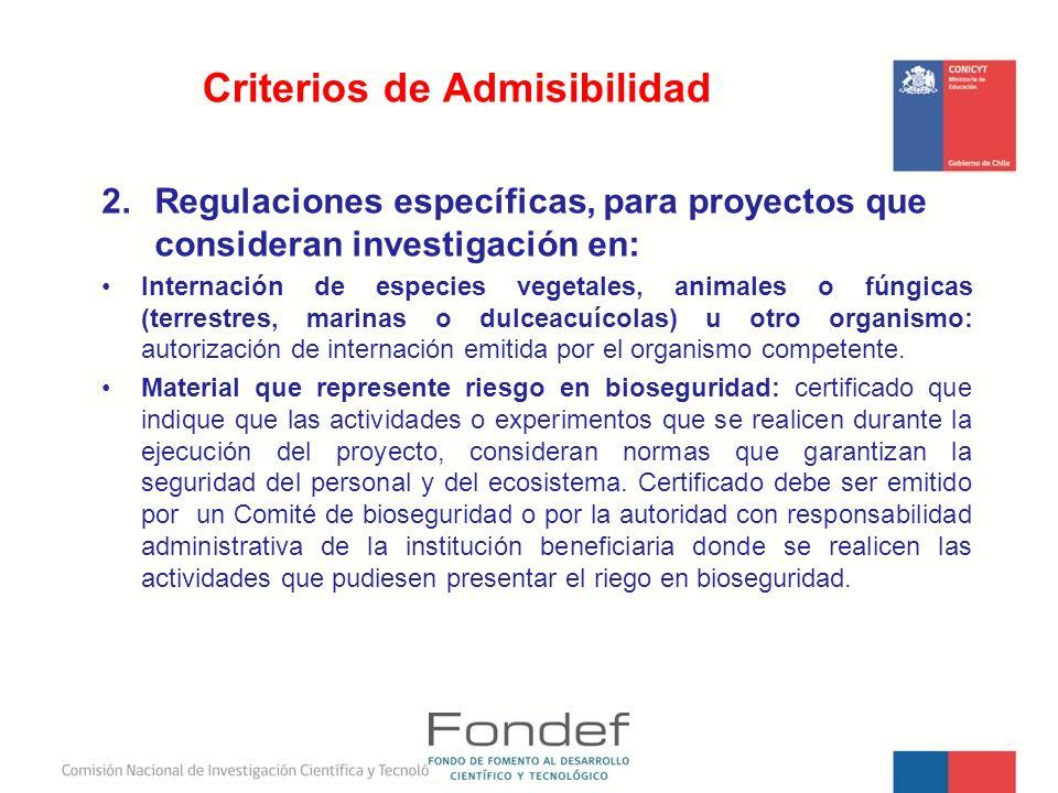 2.Regulaciones específicas, para proyectos que consideran investigación en: Internación de especies vegetales, animales o fúngicas (terrestres, marina