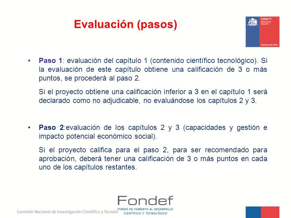 Paso 1: evaluación del capítulo 1 (contenido científico tecnológico). Si la evaluación de este capítulo obtiene una calificación de 3 o más puntos, se