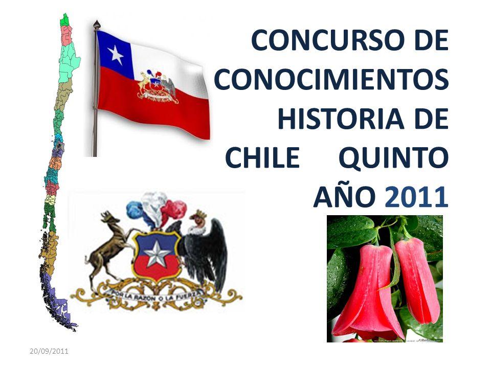 CONCURSO DE CONOCIMIENTOS HISTORIA DE CHILE QUINTO AÑO 2011 20/09/2011