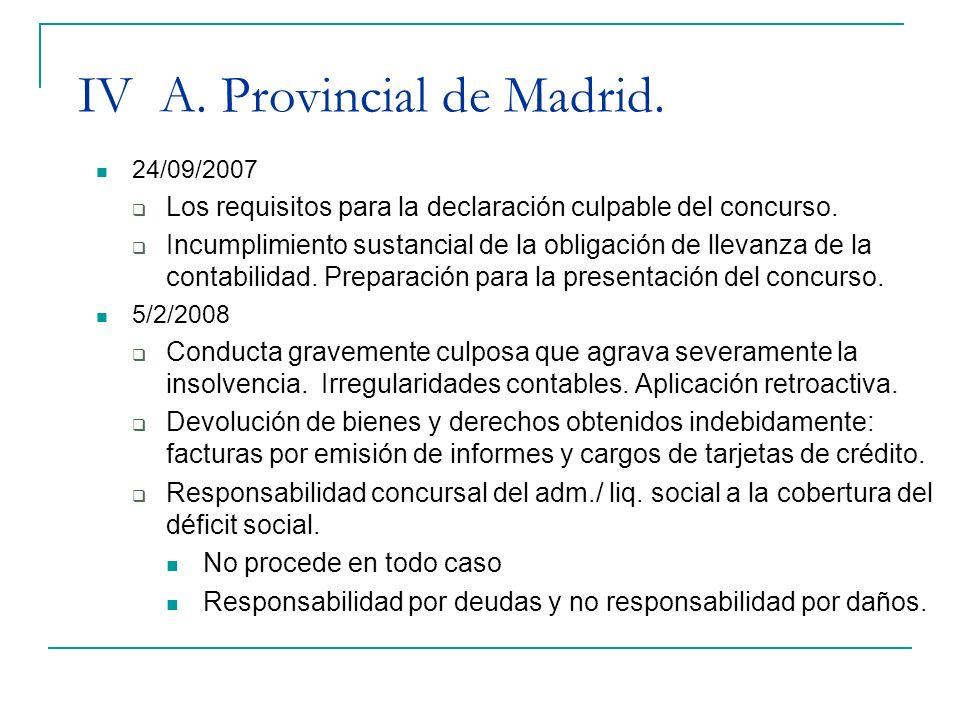 IV A. Provincial de Madrid. 24/09/2007 Los requisitos para la declaración culpable del concurso. Incumplimiento sustancial de la obligación de llevanz