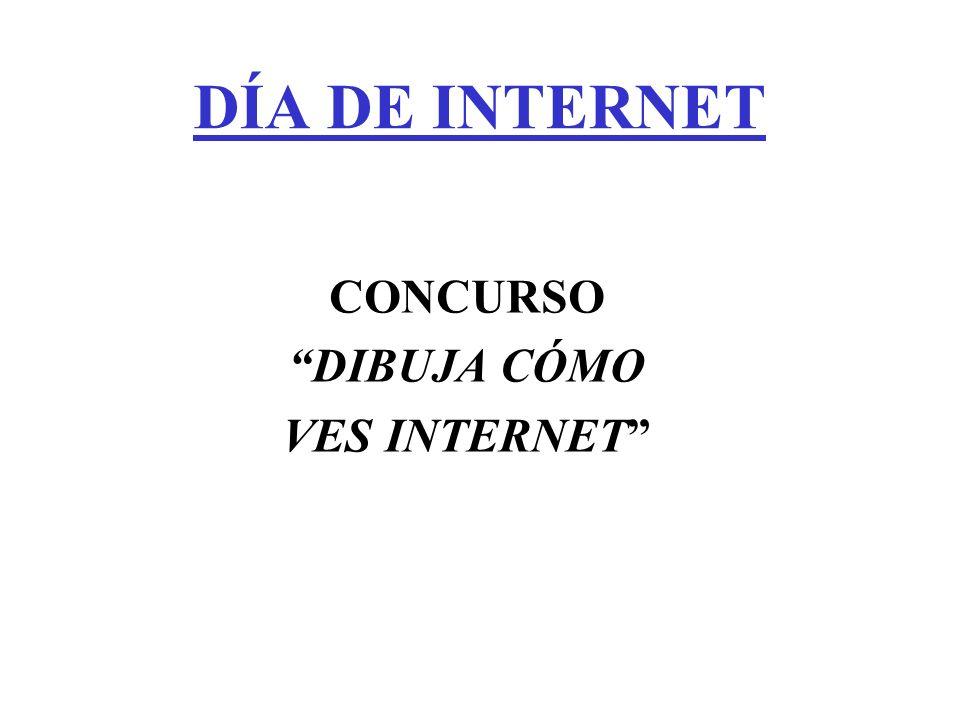 DÍA DE INTERNET CONCURSO DIBUJA CÓMO VES INTERNET