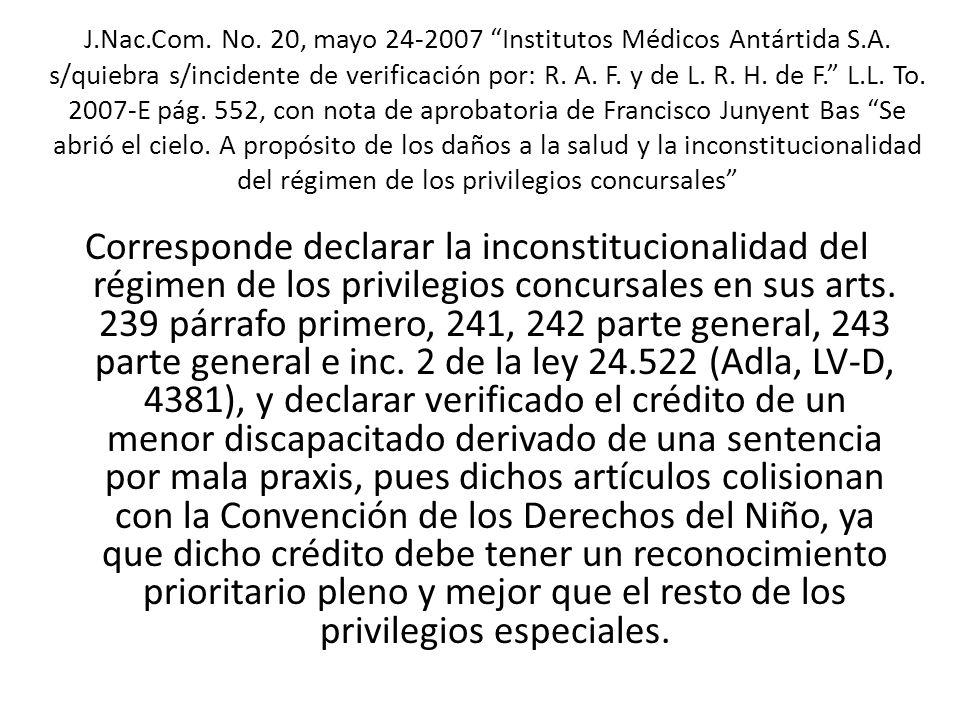 Corresponde declarar la inconstitucionalidad del régimen de los privilegios concursales en sus arts. 239 párrafo primero, 241, 242 parte general, 243