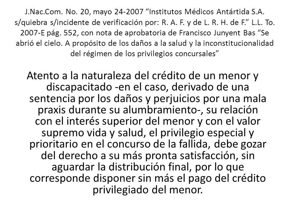 Atento a la naturaleza del crédito de un menor y discapacitado -en el caso, derivado de una sentencia por los daños y perjuicios por una mala praxis d